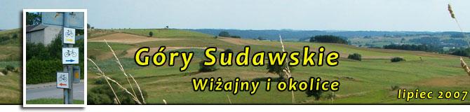 Góry Sudawskie. Wiżajny i okolice