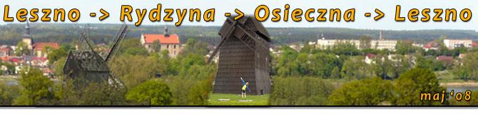 Leszno - Rydzyna - Osieczna - Leszno