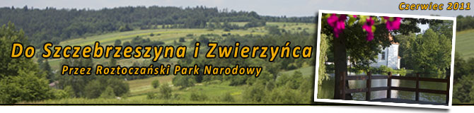 Krasnobród - Szczebrzeszyn - Zwierzyniec