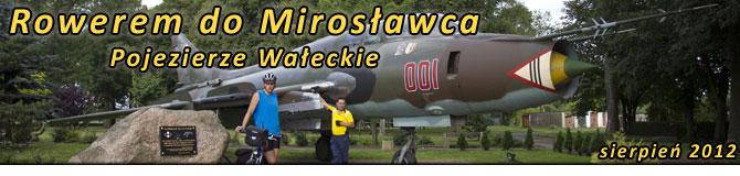 Rowerem do Mirosławca